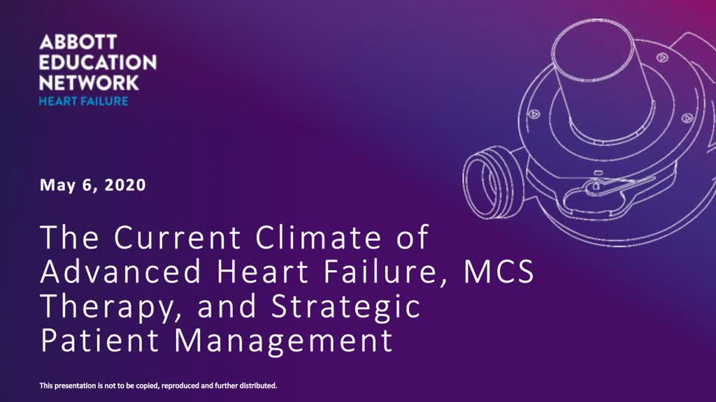The Current Climate of Advanced Heart Failure, MCS Therapy, and Strategic Patient Management
