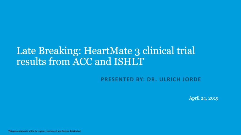 Late Breaking HeartMate 3 Clinical Trial Results from ACC and ISHLT 2019