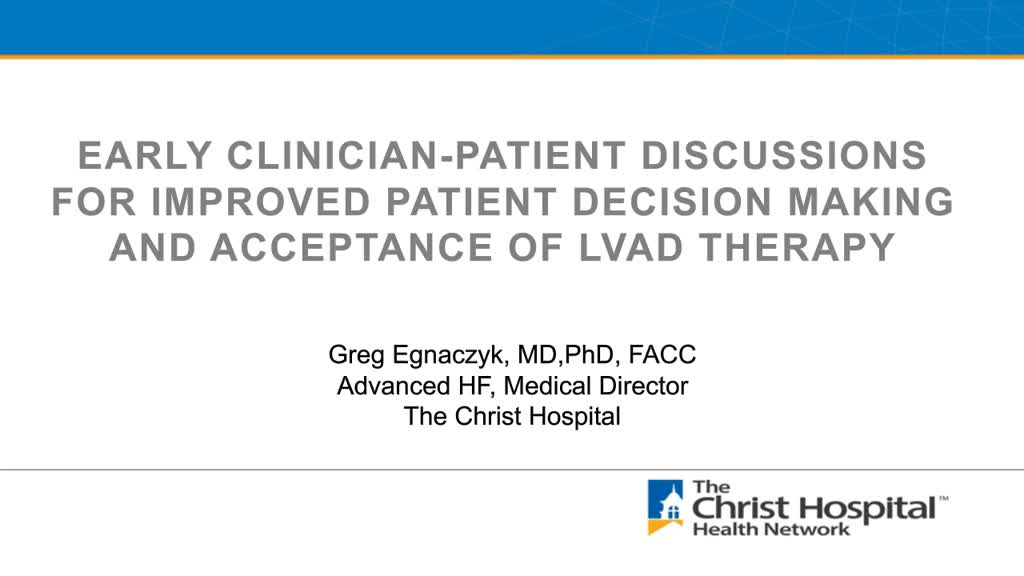 Early Clinician-Patient Discussions for Improved Patient Decision Making and Acceptance of LVAD Therapy