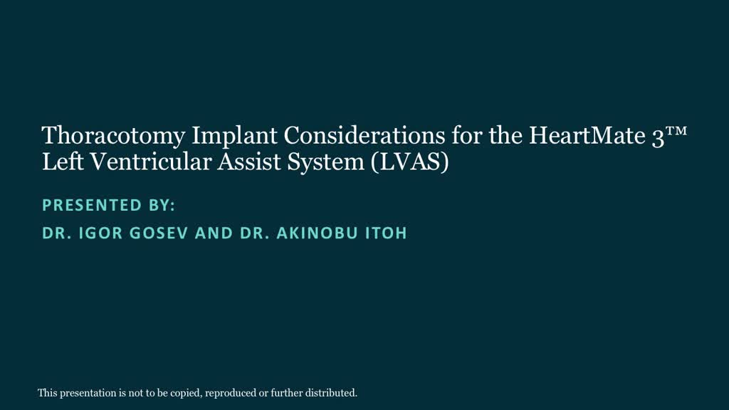 Thoracotomy Implant Considerations for the HeartMate 3 Left Ventricular Assist System (LVAS)