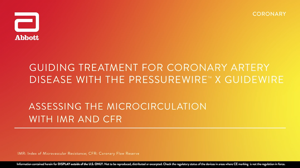 Video illustrating measurement of FFR, RFR, IMR, and CFR with PressureWire™ X Guidewire physiology wire